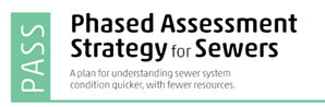 Phased Assessment Strategy for Sewers (PASS)