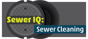 Sewer IQ: Sewer Cleaning Edition